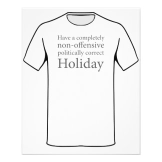 Have a Politically Correct Holiday 11.5 Cm X 14 Cm Flyer