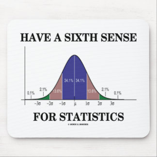 Have A Sixth Sense For Statistics Bell Curve Mouse Pads