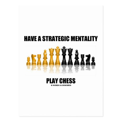 Have A Strategic Mentality Play Chess Post Cards