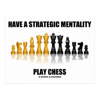 Have A Strategic Mentality Play Chess Postcard