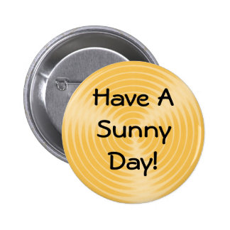Have A Sunny Day - button