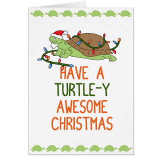 Have a Turtle-y Awesome Christmas Card