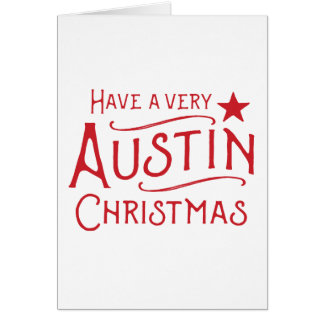 Have a Very Austin Christmas Greeting Card