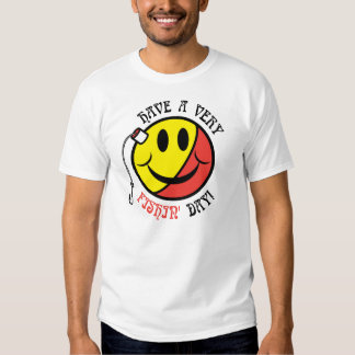 Have A Very Fishin' Day! T Shirt