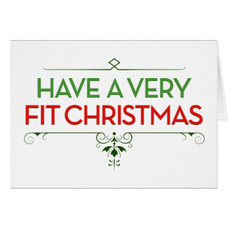 Have a Very FIT Christmas Fitness Motivation Card