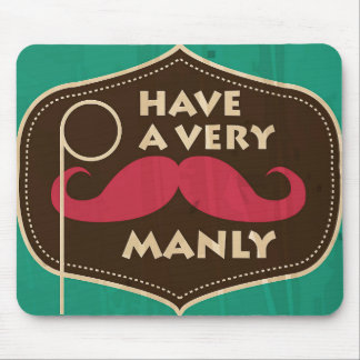Have a Very Manly Christmas Mouse Pad