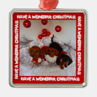 Have a Weinerful Christmas !!! Christmas Ornament