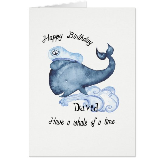 Have a Whale of a Time Birthday Card