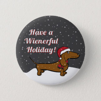 Have A Wienerful Holiday Button