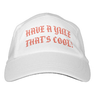 HAVE A YULE THAT'S COOL! HAT