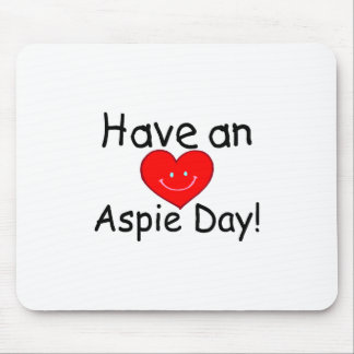 Have an Aspie Day (Hrt) Mouse Pad