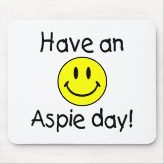 Have An Aspie Day (Smiley) Mouse Pad