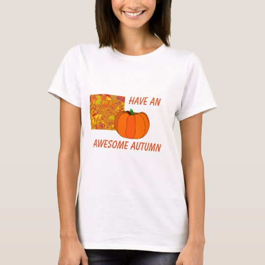 Have An Awesome Autumn Women's T-Shirt