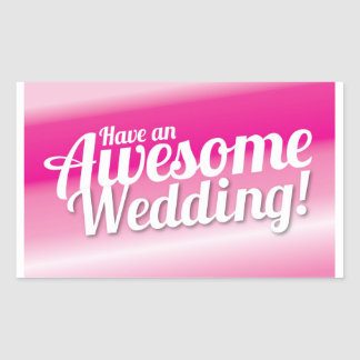 Have an awesome Wedding Stickers