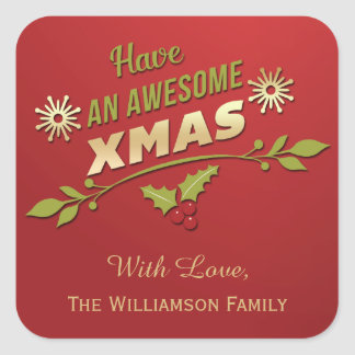 Have An Awesome Xmas Holiday Typography Square Sticker