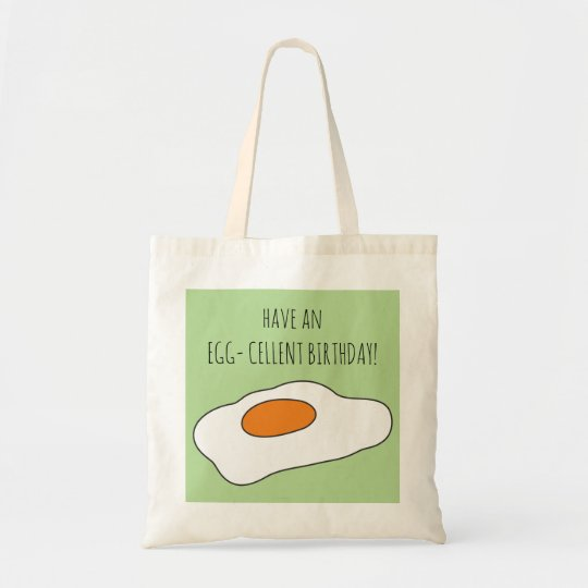 Have an EGG- CELLENT BIRTHDAY! Funny Party Bag