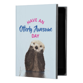 """Have an Otterly Awesome Day Cute Otter Photo iPad Pro 9.7"""" Case"""