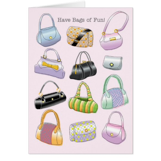 Have bags of fun! card
