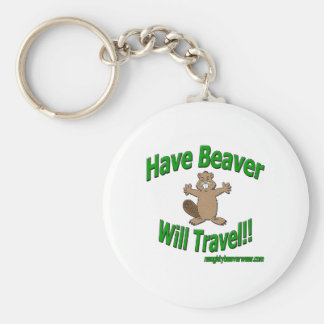 Have Beaver Will Travel Key Ring