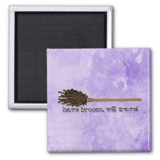 have broom will travel square magnet