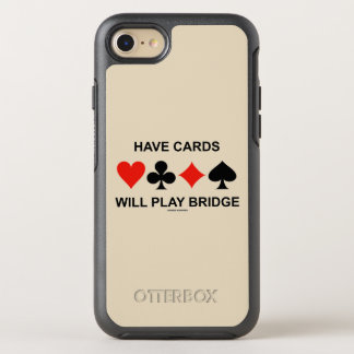Have Cards Will Play Bridge Four Card Suits OtterBox Symmetry iPhone 8/7 Case