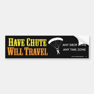 Have Chute Will Travel Bumper Sticker