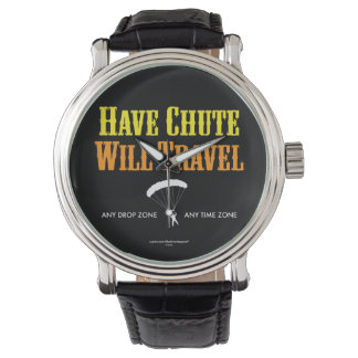 Have Chute Will Travel Watch