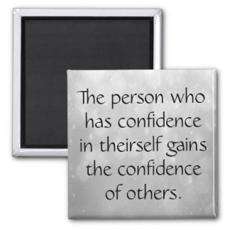 Have Confidence in Yourself Magnet