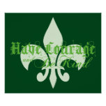Have Courage & Be Kind - Fleur-de-Lis - Green Text Poster