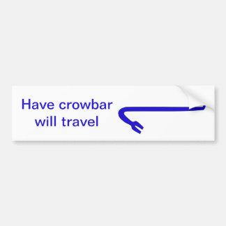 Have crowbar bumper sticker