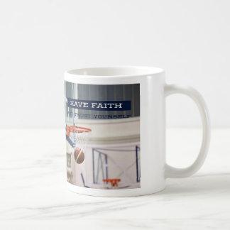 Have Faith and Trust Yourself - Classic Coffee Mug