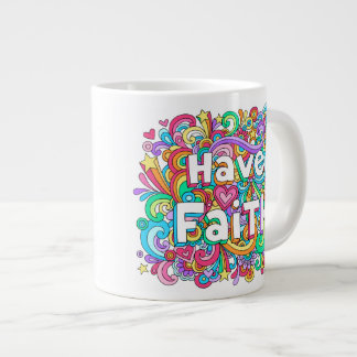 HAVE FAITH Groovy Psychedelic Doodles JUMBO Mug ♥