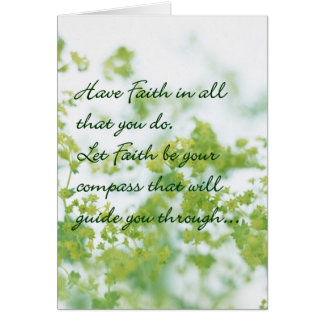 Have Faith In All That You Do Greeting Card
