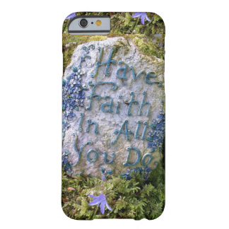 Have Faith in All You Do Inspirational Words Photo Barely There iPhone 6 Case