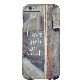 Have Faith in God Bible Verse Barely There iPhone 6 Case