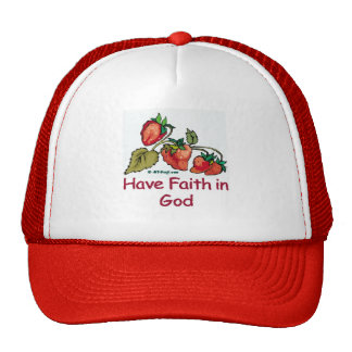 Have Faith in God Strawberry Cap