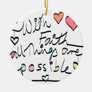 Have Faith. Quote word message colour design Christmas Ornament