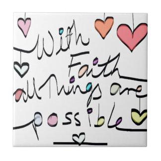 Have Faith. Quote word message colour design Tile