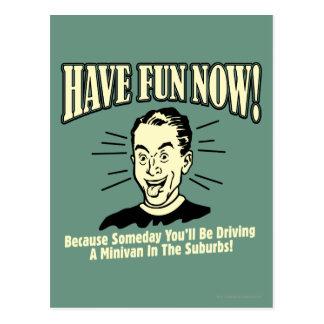 Have Fun Now: Driving Minivan Suburbs Postcard