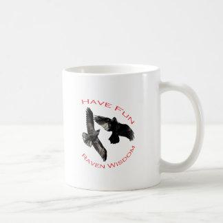 Have Fun...Raven Wisdom Basic White Mug