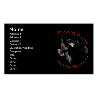Have Fun...Raven Wisdom Pack Of Standard Business Cards