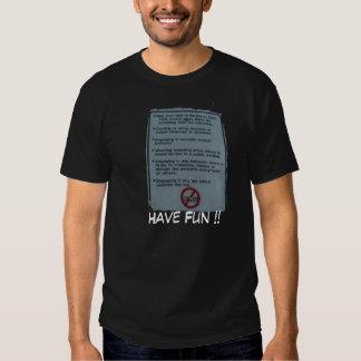 Have Fun !! T-shirt