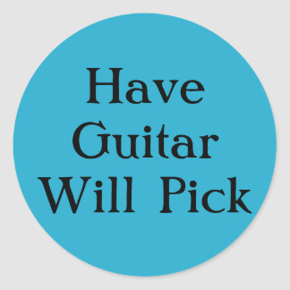 Have Guitar Will Pick Stickers
