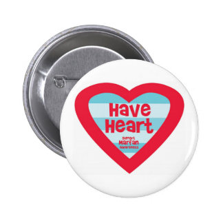 Have Heart Marfan Awareness 6 Cm Round Badge