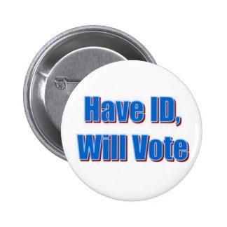 Have ID, Will Vote 6 Cm Round Badge