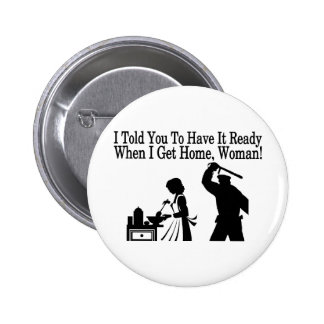Have It Ready 6 Cm Round Badge