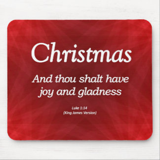 Have Joy and Gladness Christmas Luke 1-14 Mouse Pad