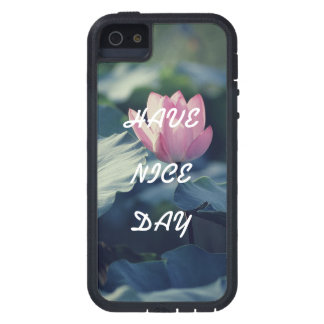Have Nice day iPhone 5 Case