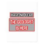 Have No Fear .. Geologist Is Here