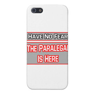 Have No Fear .. Paralegal Is Here Cases For iPhone 5